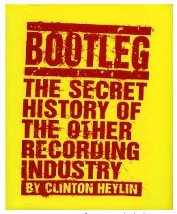 Clinton Heylin: Bootleg (Hardcover)
