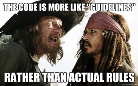 Pirate Code=Writing Rules. Clearer now? :)